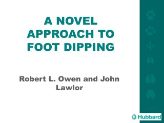 A NOVEL APPROACH TO FOOT DIPPING