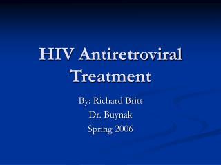 HIV Antiretroviral Treatment