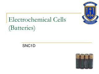 Electrochemical Cells  (Batteries)