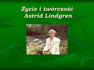Zycie i tw rczosc   Astrid Lindgren