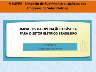 V SUPRE - Simpósio de Suprimento e Logística das Empresas do Setor Elétrico