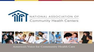 NACHC UPDATE National  Association of Community Health  Centers