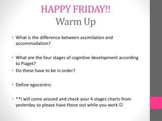 HAPPY FRIDAY!! Warm  Up