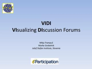 VIDI VI sualizing DI scussion  Forums