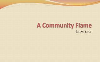 A Community  F lame