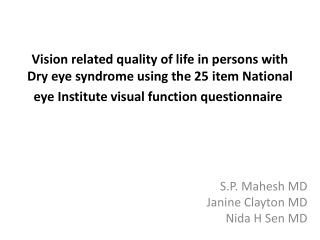 S.P.  Mahesh  MD  Janine Clayton MD  Nida H  Sen  MD