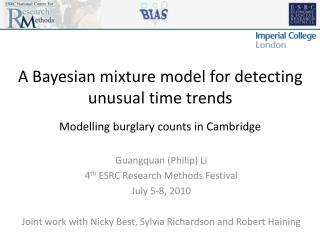 A Bayesian mixture model for detecting unusual time trends Modelling burglary counts in Cambridge