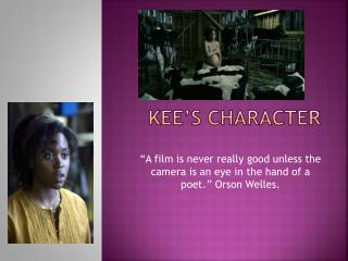 Kee's character
