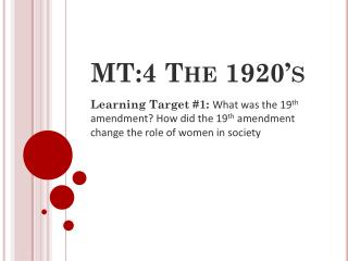 MT:4 The 1920's