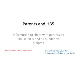 Parents and HB5
