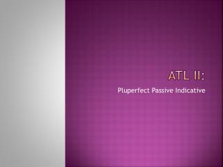 ATL II: