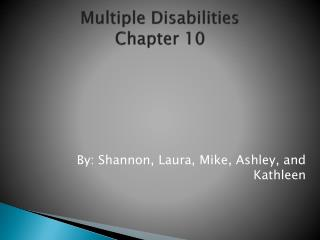 Multiple Disabilities Chapter 10