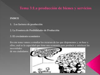 Tema 3:La producción de bienes y servicios