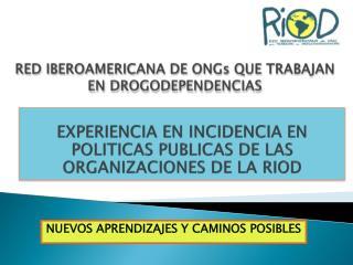 RED IBEROAMERICANA DE  ONGs  QUE TRABAJAN EN DROGODEPENDENCIAS