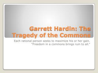 Garrett Hardin: The Tragedy of the Commons