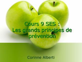 Cours 9 SES : Les  grands principes de prévention