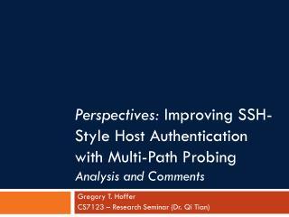 Gregory T.  Hoffer CS7123 – Research Seminar (Dr.  Qi Tian )