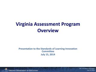 Virginia Assessment Program Overview
