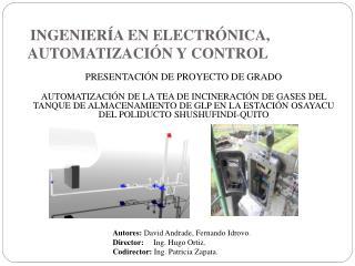 INGENIERÍA  EN ELECTRÓNICA, AUTOMATIZACIÓN  Y CONTROL