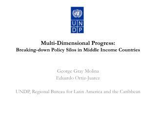 Multi-Dimensional  Progress: Breaking-down Policy Silos in  Middle Income Countries