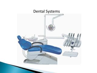 Dental Systems