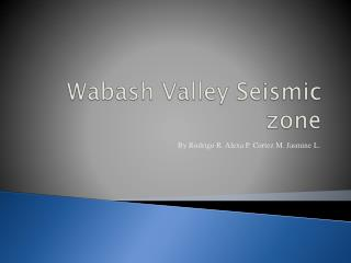 Wabash Valley Seismic zone
