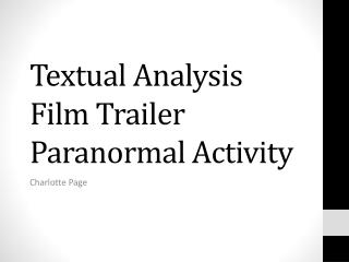 Textual Analysis Film Trailer Paranormal Activity