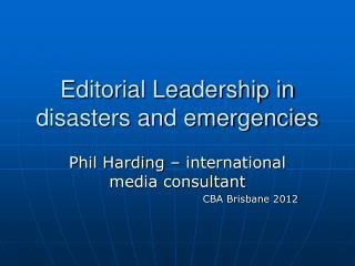 Editorial Leadership in disasters and emergencies