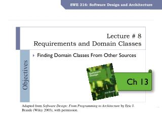 Lecture # 8 Requirements and Domain  Classes