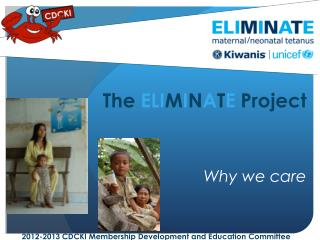The  ELI M I N A T E  Project