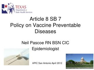 Article 8 SB 7  Policy on Vaccine Preventable Diseases