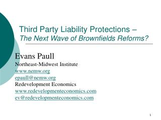 Third Party Liability Protections    The Next Wave of Brownfields Reforms