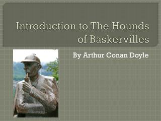 Introduction to The Hounds of Baskervilles