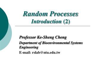 Random Processes Introduction 2