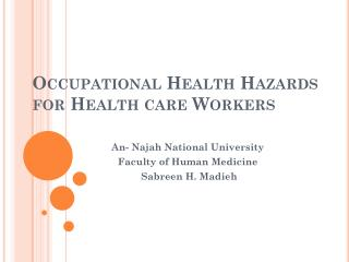 Occupational Health Hazards for Health care Workers