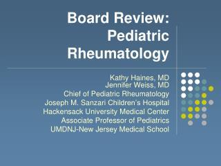 Board Review:  Pediatric Rheumatology