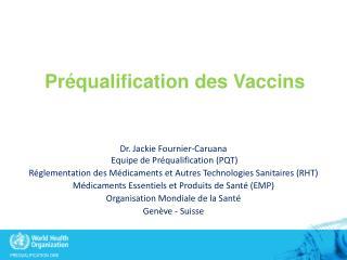 Préqualification  des Vaccins