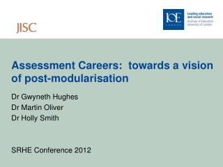 Assessment Careers:  towards a vision of post-modularisation