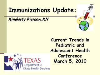 Current Trends in Pediatric and Adolescent Health Conference  March 5, 2010
