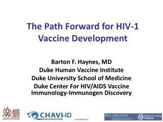 The Path Forward for HIV-1 Vaccine Development