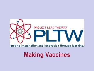 Making Vaccines