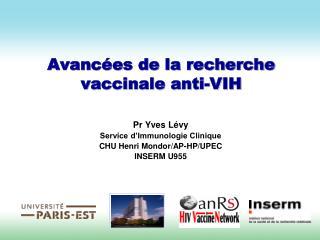 Avanc�es de la recherche vaccinale anti-VIH