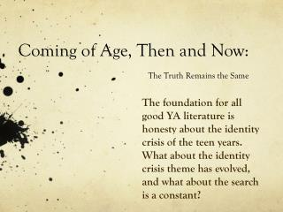 Coming of Age, Then and Now: