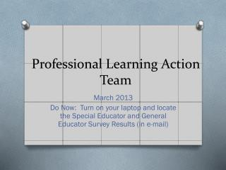 Professional Learning Action Team