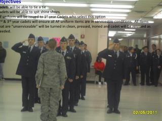 Objectives Cadets will be able to tie a tie Cadets will be able to spit shine shoes