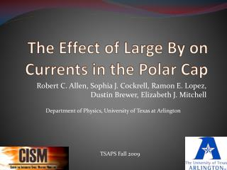 The Effect of Large By on Currents in the Polar Cap