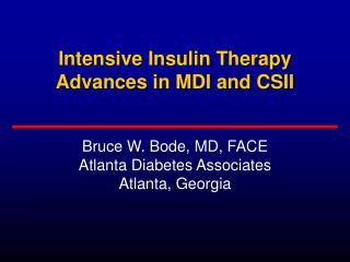 Intensive Insulin Therapy Advances in MDI and CSII