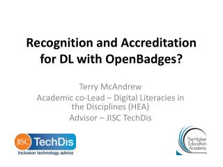 Recognition and  A ccreditation for DL with  OpenBadges ?