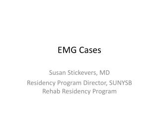 EMG Cases