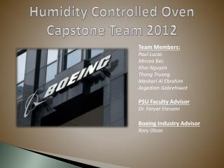 Humidity Controlled Oven Capstone Team 2012